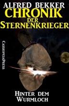 Chronik der Sternenkrieger 12 - Hinter dem Wurmloch (Science Fiction Abenteuer)