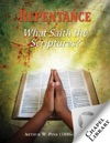 Repentance What Saith The Scriptures