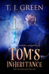 Toms Inheritance YA Arthurian Fantasy