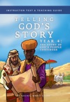 Telling Gods Story Year Four The Story Of Gods People Continues Instructor Text  Teaching Guide Telling Gods Story
