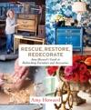 Rescue Restore Redecorate