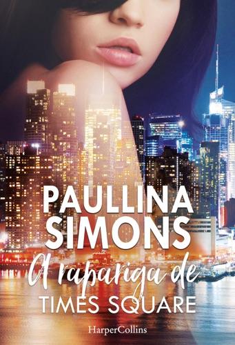 Paullina Simons - A rapariga de Times Square