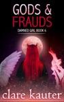 Gods And Frauds