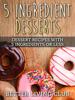 Better Living Club - 5 Ingredient Desserts  arte