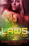 The Laws Of Attraction A Love Across Stars Novel