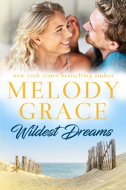 Wildest Dreams - Melody Grace