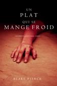 Un Plat Qui se Mange Froid  (Une Enquête De Riley Paige — Tome 8)