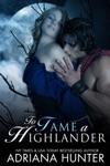 To Tame A Highlander Werewolf Parnormal BBW Romance