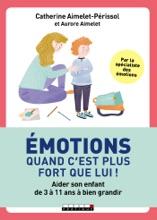 Émotions, Quand C'est Plus Fort Que Lui !