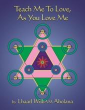 Teach Me To Love, As You Love ME