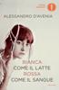Alessandro D'Avenia - Bianca come il latte, rossa come il sangue artwork
