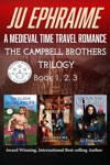 The Campbell Brothers Trilogy  A Medieval Time Travel Romance
