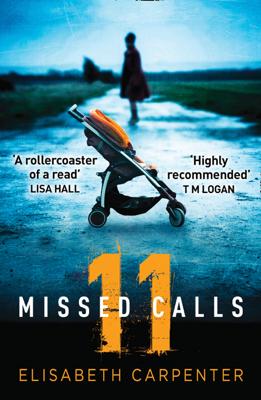 11 Missed Calls - Elisabeth Carpenter book