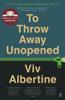 To Throw Away Unopened - Viv Albertine