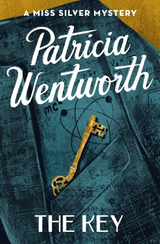 Patricia Wentworth - The Key