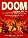 Doom Nintendo Switch Game Gameplay Cheats Walkthrough Arcade Mode Tips Cheats Download Hacks Controls Guide Unofficial