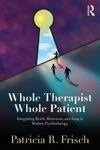 Whole Therapist Whole Patient