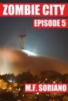 Zombie City Episode 5