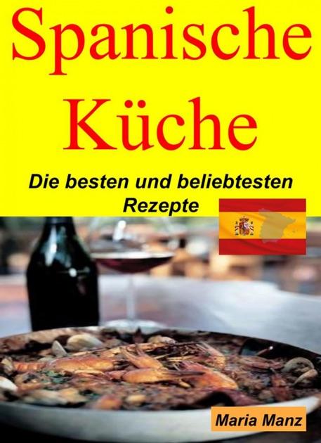 """""""Spanische Küche"""" von Maria Manz in Apple Books"""