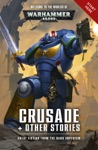 Crusade  Other Stories