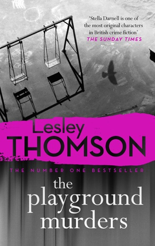 Lesley Thomson - The Playground Murders