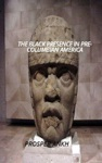 The Black Presence In Pre-Columbian America