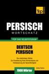 Wortschatz Deutsch-Persisch Fr Das Selbststudium 7000 Wrter