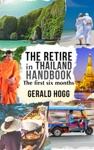 The Retire In Thailand Handbook