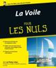 La Voile pour les Nuls, 2ème édition - Peter Isler & jj