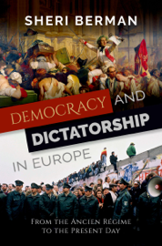 Democracy and Dictatorship in Europe book