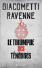 Le Triomphe des Ténèbres - Eric Giacometti & Jacques Ravenne