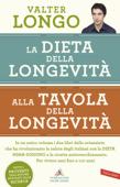 Download and Read Online La dieta della longevità, Alla tavola della longevità - edizione omnibus