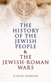 The History of the Jewish People & The Jewish-Roman Wars