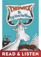 Thidwick the Big-Hearted Moose: Read & Listen Edition