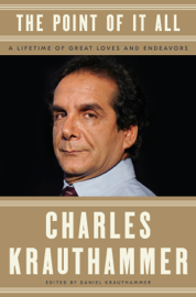 The Point of It All - Charles Krauthammer & Daniel Krauthammer book summary