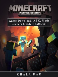 Minecraft Pocket Edition Game Download Apk Mods Servers Guide Unofficial