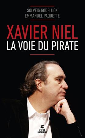 Xavier Niel - Solveig Godeluck & Emmanuel Paquette