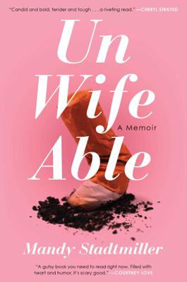 Unwifeable - Mandy Stadtmiller book