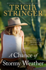 Tricia Stringer - A Chance Of Stormy Weather artwork