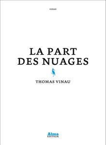 La part des nuages par Thomas Vinau Couverture de livre