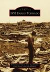 1957 Fargo Tornado