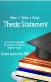 Thesis Statement: How to Write a Good Thesis Statement