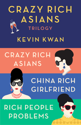 The Crazy Rich Asians Trilogy Box Set - Kevin Kwan book