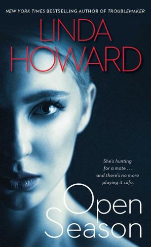 Linda Howard - Open Season