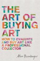 Alan Bamberger - The Art of Buying Art artwork