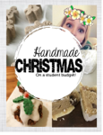 Handmade Christmas - on a student budget!