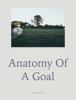 Lucas Gloege - Anatomy of a Goal artwork