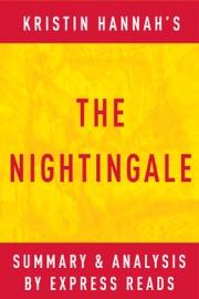 THE NIGHTINGALE: BY KRISTIN HANNAH  SUMMARY & ANALYSIS
