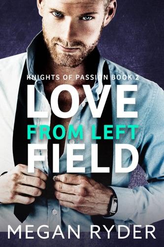 Love from Left Field - Megan Ryder - Megan Ryder