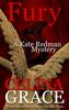 Fury (A Kate Redman Mystery: Book 11) - Celina Grace